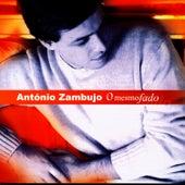 O Mesmo Fado by António Zambujo