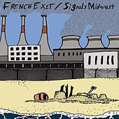 French Exit / Signals Midwest Split 7