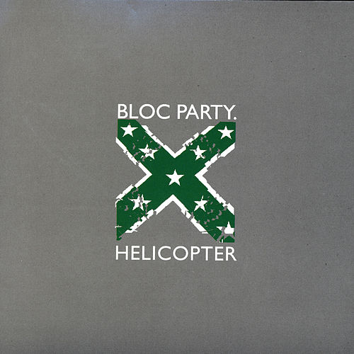 Helicopter by Bloc Party