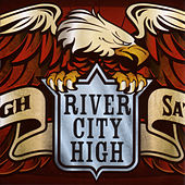 Not Enough Saturday Nights by River City High