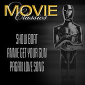 Show Boat - Annie Get Your Gun - Pagan Love Song by Various Artists