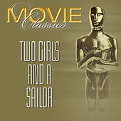 Two Girls & A Sailor by Various Artists