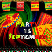 Party 15 de Septiembre by Various Artists