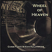 Wheel Of Heaven by Chris Floyd