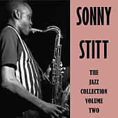 The Jazz Collection Volume Two by Sonny Stitt