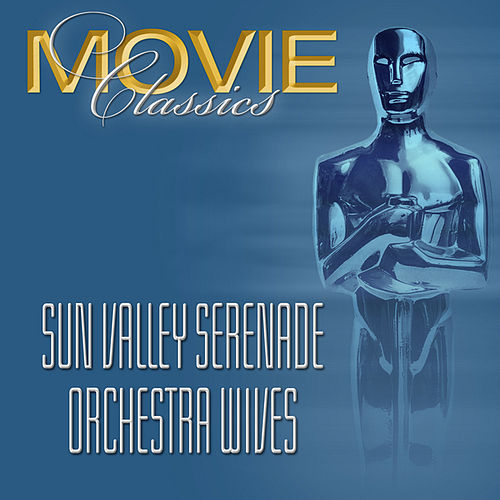 Sun Valley Serenade - Orchestra Wives by Glenn Miller