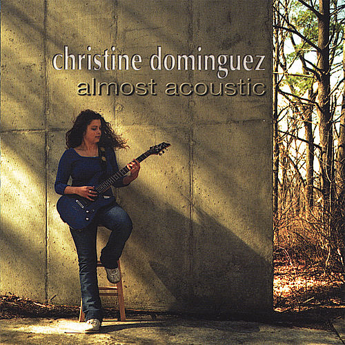 Almost Acoustic by Christine Dominguez