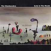 Exile In The Woods by The Cheebacabra
