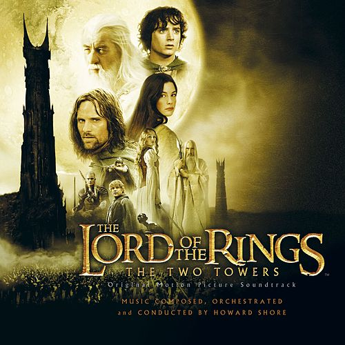 The Lord Of The Rings - The Two Towers - The Complete Recordings by Howard Shore