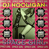 Space Girl by DJ Hooligan