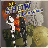 El Show De La Mañana by Various Artists