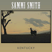 Kentucky by Sammi Smith