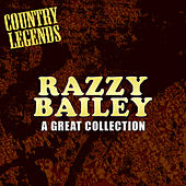 A Great Collection by Razzy Bailey