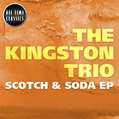 Scotch & Soda EP by The Kingston Trio