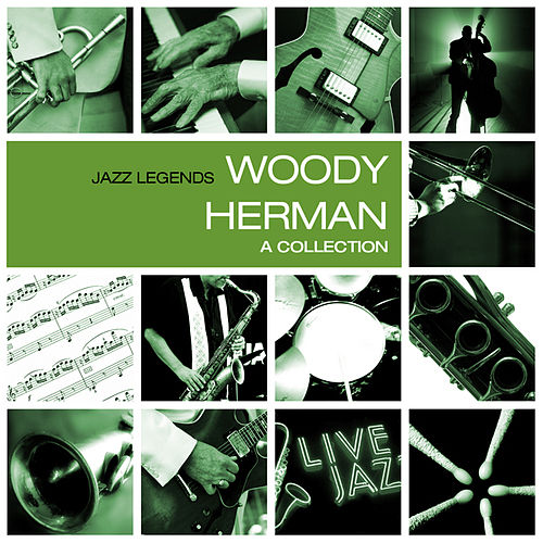 A Collection by Woody Herman