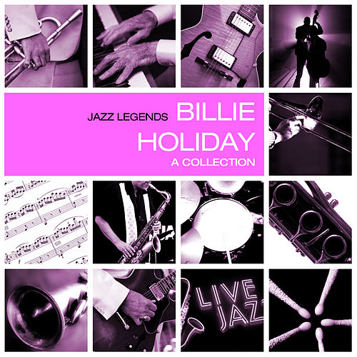 A Collection by Billie Holiday