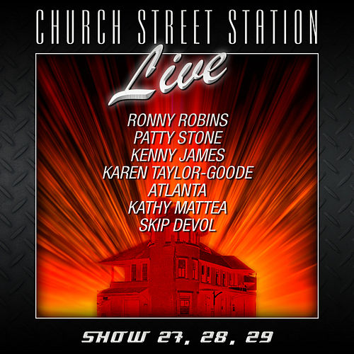 Church Street Station - Live - Show 27, 28, 29 by Various Artists