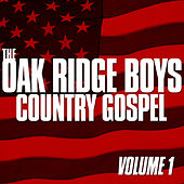 Country Gospel Vol.1 by The Oak Ridge Boys