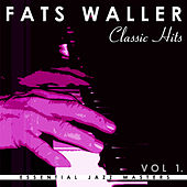 Fats Waller Collection - Classic Hits Vol.1 by Fats Waller