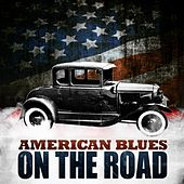 American Blues - On the Road von Various Artists