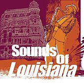 Sounds of Louisiana von Various Artists