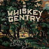 Holly Grove by The Whiskey Gentry