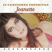 15 Canciones Favoritas by Jeanette (Latin)