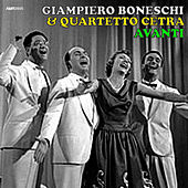 Avanti (Electronic, Jazz & Mood Music, Direct from the Boneschi Archives) by Quartetto Cetra