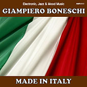 Made in Italy (Electronic, Jazz & Mood Music, Direct from the Boneschi Archives) by Various Artists