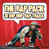 The Rap Pack - 30 Hip Hop Rap Traxx by Various Artists