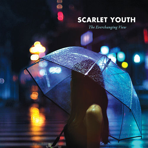 The Everchanging View: Deluxe Edition by Scarlet Youth