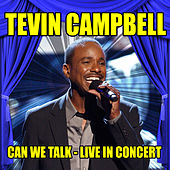 Tevin Campbell - Can We Talk - Live in Concert by Tevin Campbell