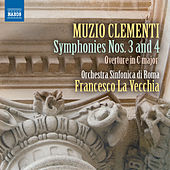Clementi: Symphonies Nos. 3 & 4 by Rome Symphony Orchestra
