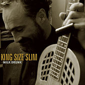 Milk Drunk by King Size Slim