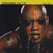 Give It Up by Kevin Aviance