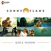 Loca Pasion by Sonny Flame