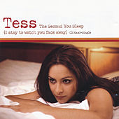 The Second You Sleep (I Stay to Watch You Fade Away) by Tess