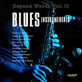 Beyond Words Vol. II - Blues Instrumentals by Various Artists