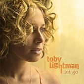 Let Go by Toby Lightman