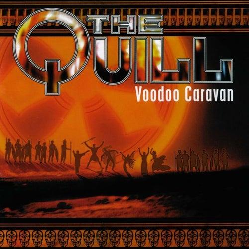 Voodoo Caravan by The Quill
