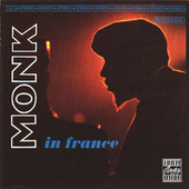 Monk In France by Thelonious Monk