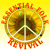 Essential Folk Revival by Various Artists