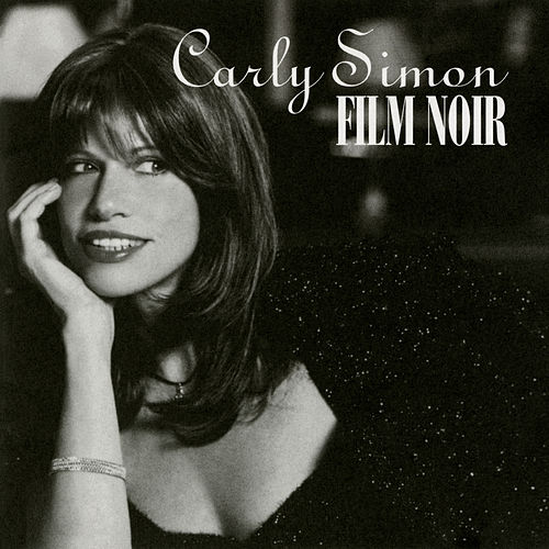 Film Noir by Carly Simon