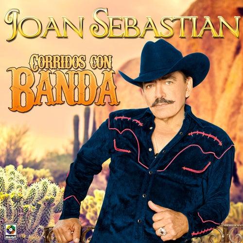 Corridos Con Banda by Joan Sebastian