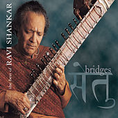 Bridges: The Best Of Ravi Shankar by Ravi Shankar