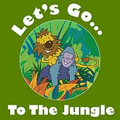 Let's Go to the Jungle by Kidzone