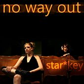 No Way Out by Starkey