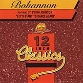 12 Inch Classics: Bohannon - EP by Bohannon