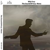 The Sound of Fury (Mono) by Billy Fury