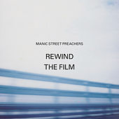 Rewind the Film by Manic Street Preachers